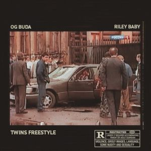OG Buda & Riley Baby - Twins Freestyle 2020