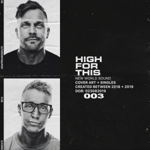 New World Sound - High For This