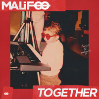 Malifoo - Together (Radio Edit)
