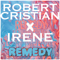 Robert Cristian & Irene - Remedy (Demeter Remix)