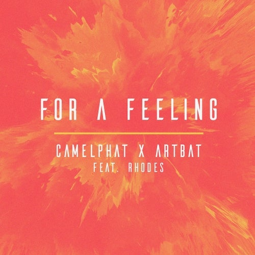 CamelPhat & Artbat - For А Feeling (feat. Rhodes) (Extended Mix)