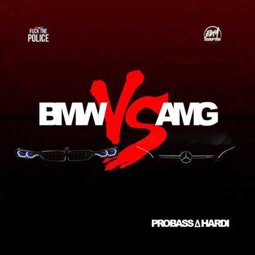 Probass ∆ Hardi - Bmw vs Amg (Original Mix)