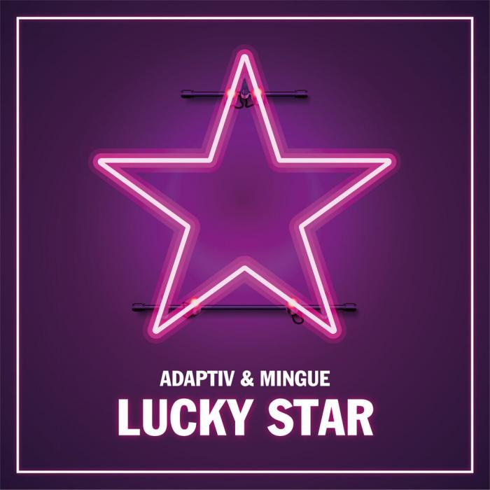 Adaptiv, Mingue - Lucky Star