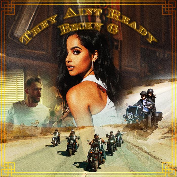 Becky G - They Aint Ready