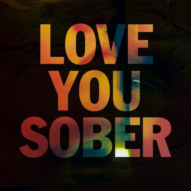 Rhodes - Love You Sober