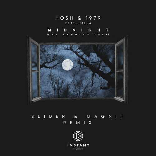 HOSH & 1979 feat. Jalja - Midnight (Slider & Magnit Extended Remix)