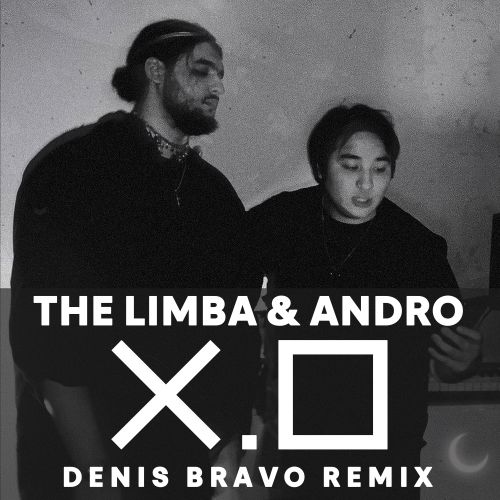 The Limba & Andro - X.O (Denis Bravo Remix)