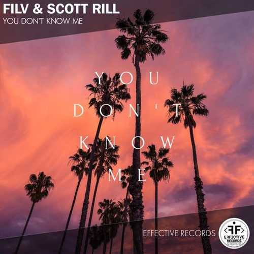 FILV - You Don't Know Me (feat. Scott Rill)